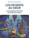 Télécharger le livre :  Les patients au coeur - La vie dans un service de soins palliatifs