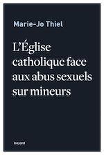 Download this eBook L'église catholique face aux abus sexuels sur mineurs