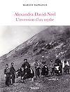 Télécharger le livre :  Alexandra David-Neel, l'invention d'un mythe