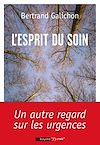 Télécharger le livre :  L'esprit du soin