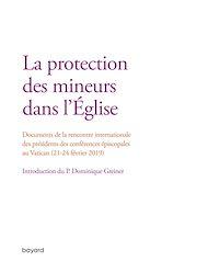 Téléchargez le livre :  La protection des mineurs dans l'Eglise