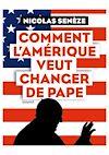 Télécharger le livre :  Comment l'Amérique veut changer de pape