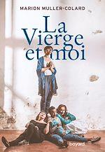 Download this eBook La Vierge et moi