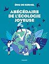 Télécharger le livre :  Abécédaire de l'écologie joyeuse