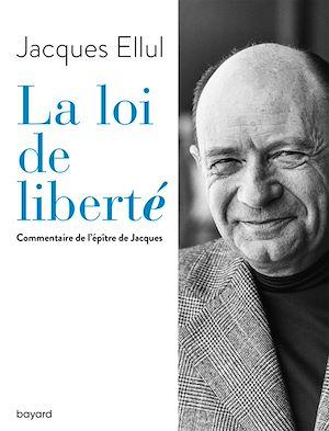 Téléchargez le livre :  La loi de liberté. Commentaire de l'épître de Jacques