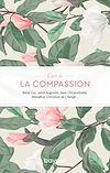 Télécharger le livre :  L'art de la compassion