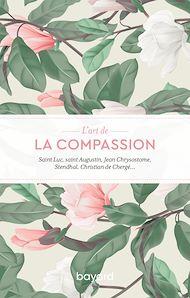Téléchargez le livre :  L'art de la compassion