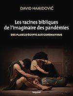 Download this eBook Les racines bibliques de l'imaginaire des pandémies