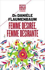 Téléchargez le livre :  Femme désirée, femme désirante
