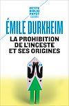 Télécharger le livre :  La Prohibition de l'inceste et ses origines