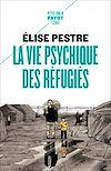 Télécharger le livre :  La vie psychique des réfugiés