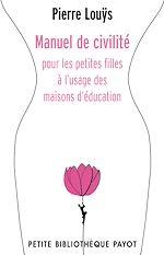 Téléchargez le livre :  Manuel de civilité pour les petites filles à l'usage des maisons d'éducation