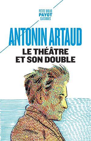 Téléchargez le livre :  Le Théâtre et son double