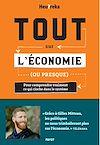 Télécharger le livre :  Tout sur l'économie, ou presque