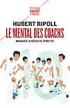 Télécharger le livre :  Le Mental des coachs