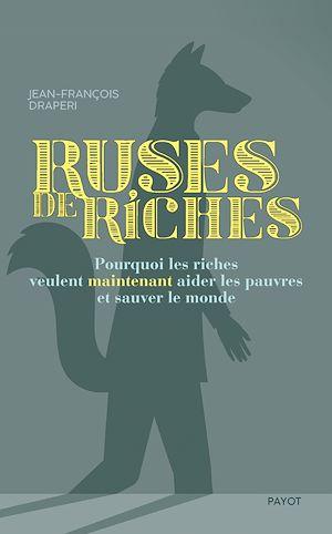 Téléchargez le livre :  Ruses de riches
