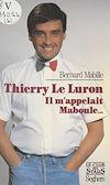Télécharger le livre :  Thierry Le Luron m'appelait Maboule