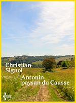 Download this eBook Antonin, paysan du causse