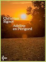 Download this eBook Adeline en Périgord