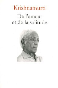 Téléchargez le livre :  De l'amour et de la solitude