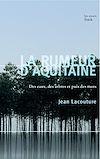 Télécharger le livre :  La rumeur d'Aquitaine