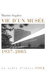 Téléchargez le livre :  Vie d'un musée