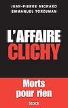 Télécharger le livre :  L'affaire Clichy