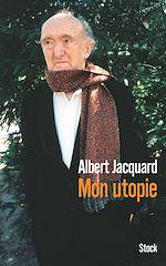 Télécharger cet ebook : Mon utopie