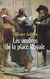 Télécharger le livre :  Les ombres de la Place Royale