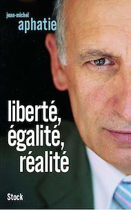 Téléchargez le livre :  LIberté, égalité, réalité