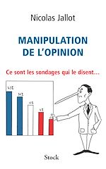 Download this eBook Manipulation de l'opinion