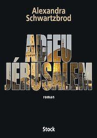 Téléchargez le livre :  Adieu Jérusalem