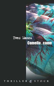 Téléchargez le livre :  Camélia.came