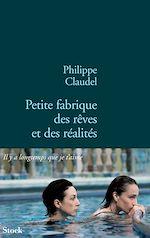 Download this eBook Petite fabrique des rêves et des réalités