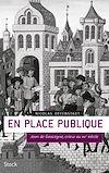 Télécharger le livre :  En place publique