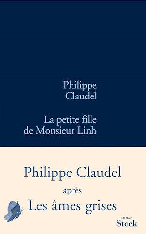 La petite fille de Monsieur Linh | Claudel, Philippe. Auteur