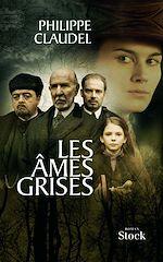 Les âmes grises | Claudel, Philippe