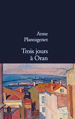 Download this eBook Trois jours à Oran