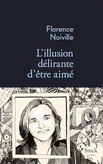 Download this eBook L'illusion délirante d'être aimé