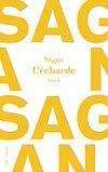 L'écharde | Sagan, Françoise
