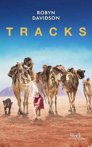 Tracks | Davidson, Robyn (1950-....). Auteur