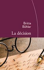 La décision | Böhler, Britta