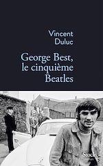 Download this eBook George Best, le cinquième Beatles