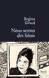 Télécharger le livre :  Nous serons des héros