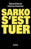 Télécharger le livre :  Sarko s'est tuer