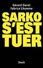 Télécharger cet ebook : Sarko s'est tuer