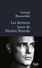 Download this eBook Les derniers jours de Marlon Brando