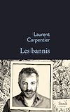 Les bannis | Carpentier, Laurent