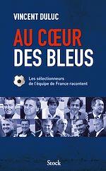 Download this eBook Au coeur des bleus