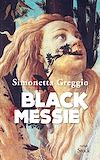 Black Messie | Greggio, Simonetta